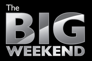 The BIG Weekend: It's All About You!